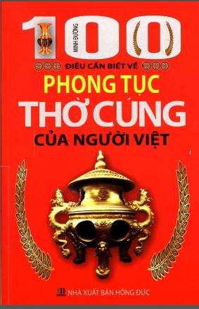Một trăm điều cần biết về phong tục thờ cúng của người Việt